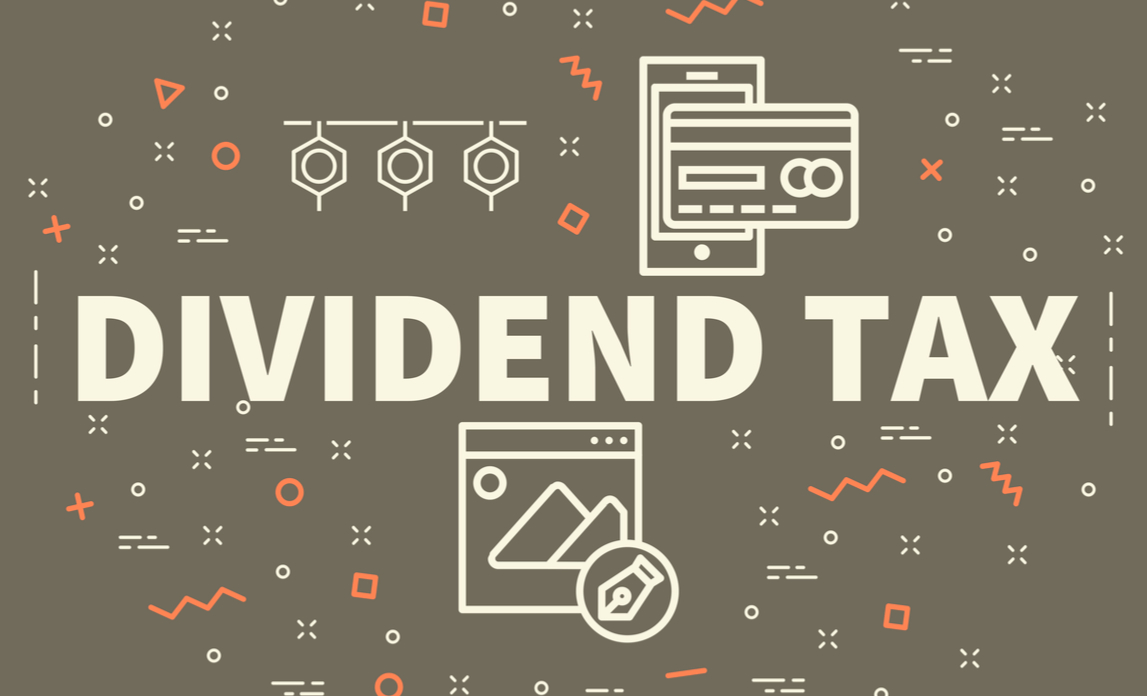Conceptual business illustration with the words dividend tax